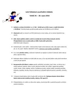 Letní fotbalové soustředění mládeže Veltěž 24. – 28. srpna 2016