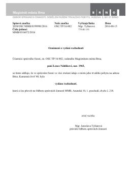 Spisová značka Naše značka Vyřizuje/linka Brno 3850/OSC/MMB
