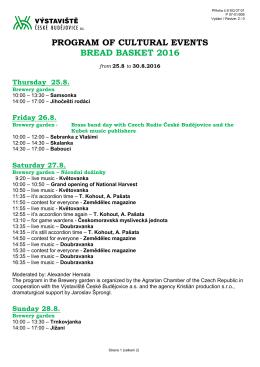 Accompanying cultural programme - Výstaviště České Budějovice as