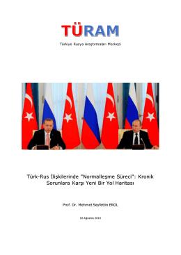 """Türk-Rus İlişkilerinde """"Normalleşme Süreci"""""""