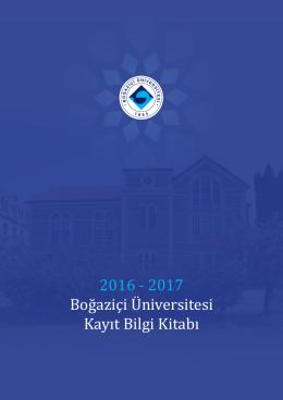 2016 - 2017 Boğaziçi Üniversitesi Kayıt Bilgi Kitabı