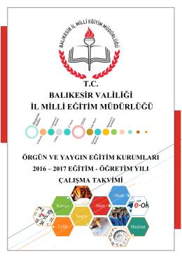 2016 – 2017 Eğitim Öğretim Yılı Çalışma Takvimi