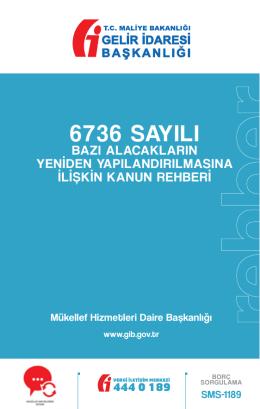 6736 Sayılı Kanun - Gelir İdaresi Başkanlığı