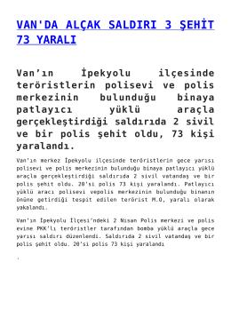 van`da alçak saldırı 3 şehit 73 yaralı