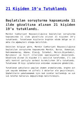 21 Kişiden 19`u Tutuklandı