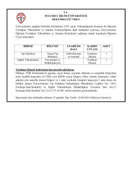 Üniversitemiz aşağıda belirtilen birimlerine 2547 sayılı