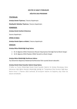 Kültür ve Sanat Etkinlikleri Ağustos 2016 Programı