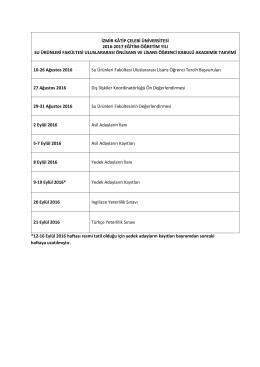 *12-16 Eylül 2016 haftası resmi tatil olduğu için yedek adayların