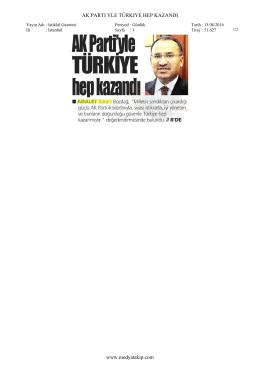 İSTİKLAL GAZETESİ AK Parti`yle Türkiye hep kazandı