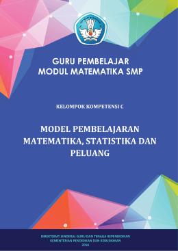 3. KK C. Model Pembelajaran Matematika, Statsitika dan Peluang