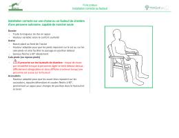 Installation correcte au fauteuil Installation correcte sur
