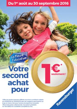 otre second achat pour 1€seulement !