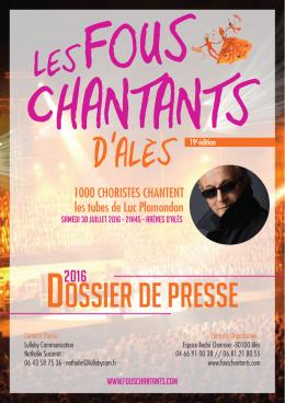 DOSSIER DE PRESSE - Les Fous Chantants d`Alès