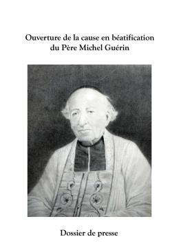 Ouverture de la cause en béatification du Père Michel GUERIN