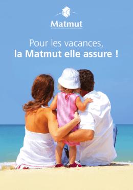 Pour les vacances, la Matmut elle assure !