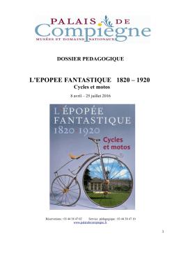 DOSSIER PEDAGOGIQUE L`EPOPEE FANTASTIQUE 1820 – 1920
