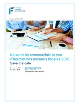 Nouvelle loi commerciale et tour d`horizon des mesures fiscales 2016