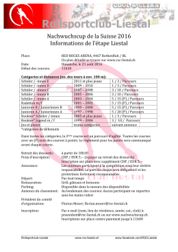 Nachwuchscup de la Suisse 2016 Informations de l`étape Liestal