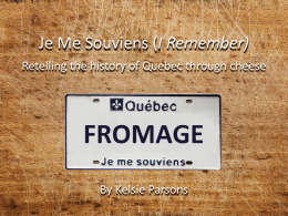 Je Me Souviens I Remember