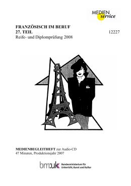 Französisch im Beruf, 27. Teil, Reife