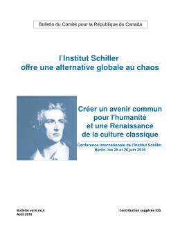 l`Institut Schiller offre une alternative globale au chaos Créer un