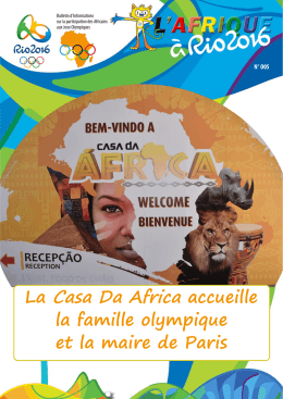 La Casa Da Africa accueille la famille olympique et la