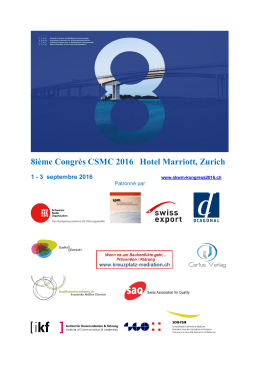 8ième Congrès CSMC 2016 Hotel Marriott, Zurich