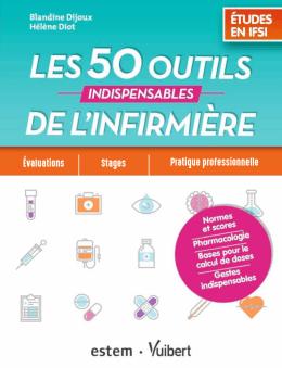 50 outils indispensables de l`infirmière