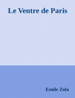 Le Ventre de Paris - Accueil