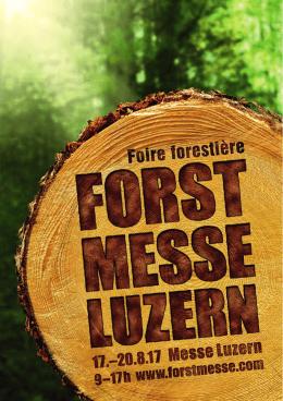 Flyer 2017 PDF - Forstmesse Luzern