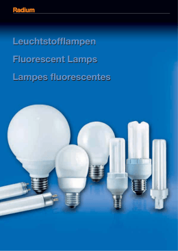 Leuchtstofflampen Fluorescent Lamps Lampes