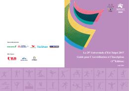 La 29e Universiade d`Eté Taipei 2017 Guide pour l`Accréditation et l