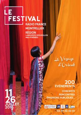 juillet 2016 - Festival de Radio France et Montpellier
