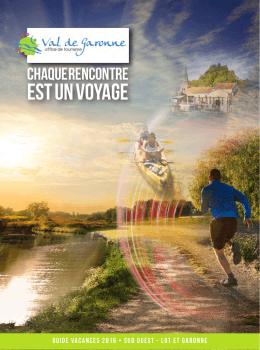 Le guide vacances 2016 - Office de tourisme du Val de Garonne