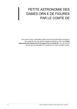 Petite Astronomie Des Dames Orn E De Figures Par Le Comte De