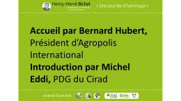 Programme de la journée H.H. Bichat - Agropolis International