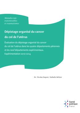 Dépistage organisé du cancer du col de l`utérus