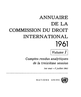 Annuaire de la Commission du droit international 1961 Volume I