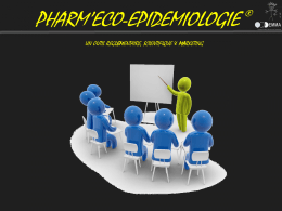 l`évaluation Pharm`Eco-Epidemiologie s`efforce à mettre en