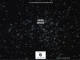 Ursa Minor : La Petite Ourse
