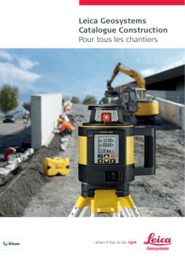 Leica Geosystems Catalogue Construction Pour tous les chantiers