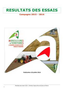 RESULTATS DES ESSAIS Campagne 2015 - 2016