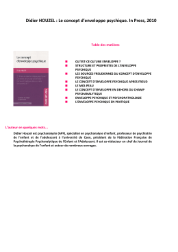 Didier HOUZEL : Le concept d`enveloppe psychique. In Press, 2010