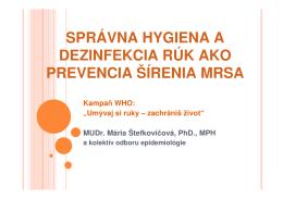 Správna hygiena a dezinfekcia rúk ako prevencia šírenia MRSA