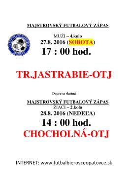 TR.JASTRABIE - OTJ (Sobota, 27. 8. 2016 o 17:00 hod.)
