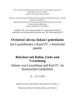 Ověnčený slávou, láskou i pohrdáním Jan Lucemburský a Karel IV. v