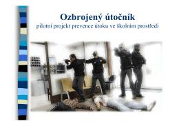 ohrožení ozbrojeným útočníkem