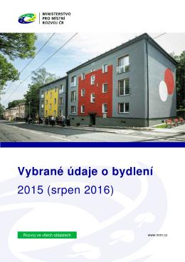 Vybrané údaje o bydlení 2015 - Ministerstvo pro místní rozvoj