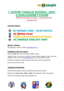 """7. ročník turnaje ročníku """"2004"""" o karlovarský"""