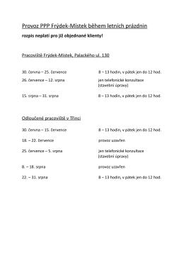 Provoz PPP Frýdek-Místek během letních prázdnin